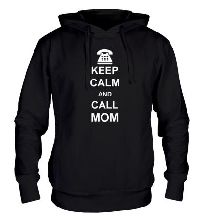 Толстовка с капюшоном Keep calm and call mom.