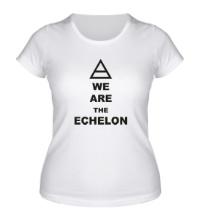 Женская футболка We are the echelon
