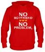 Толстовка с капюшоном «No boyfriend no problem.» - Фото 1