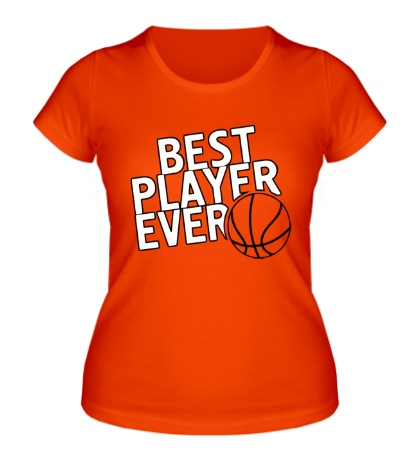 Женская футболка Best basketball player