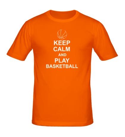 Мужская футболка Keep calm and play basketball