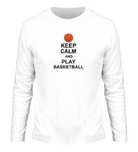 Мужской лонгслив Keep calm and play basketball