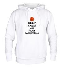 Толстовка с капюшоном Keep calm and play basketball
