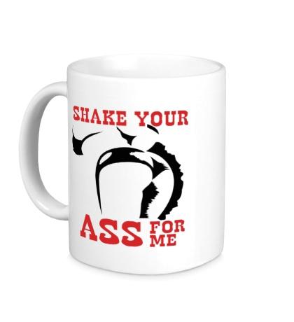 Керамическая кружка Shake your ass for me