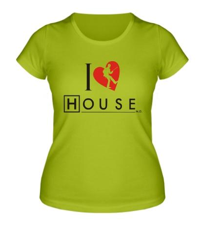 Женская футболка I Love House