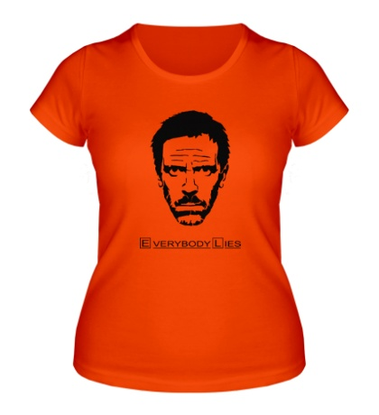 Женская футболка House MD: Everybody Lies